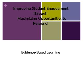 Evidence-Based Learning