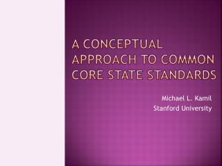 A Conceptual APPROACH TO COMMON CORE STATE STANDARDS