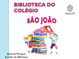 BIBLIOTECA DO COLÉGIO