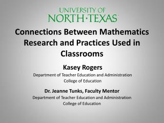 Connections Between Mathematics Research and Practices Used in Classrooms