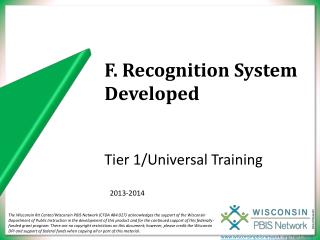 F. Recognition System Developed