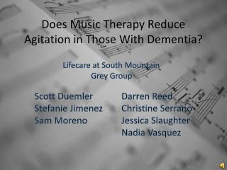 Does Music Therapy Reduce Agitation in Those With Dementia?