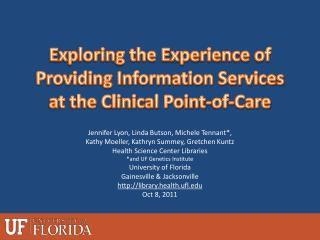 Exploring the Experience of Providing Information Services at the Clinical Point-of-Care