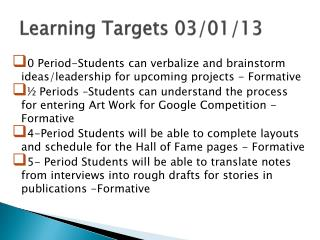 Learning Targets 03/01/13