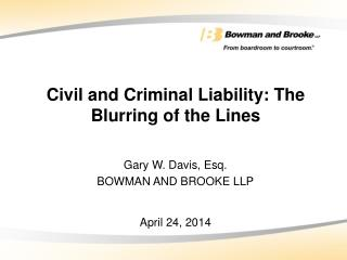 Civil and Criminal Liability: The Blurring of the Lines