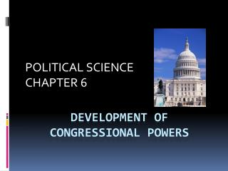 Development of congressional powers