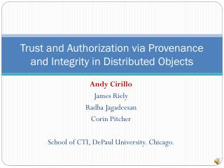 Trust and Authorization via Provenance and Integrity in Distributed Objects