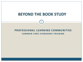 BEYOND THE BOOK STUDY