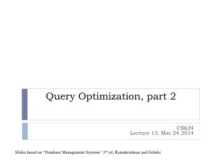 Query Optimization, part 2