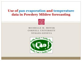Use of  pan evaporation  and  temperature  data in Powdery Mildew forecasting