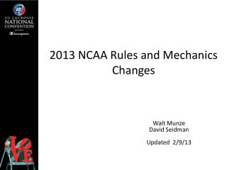 2013 NCAA Rules and Mechanics Changes