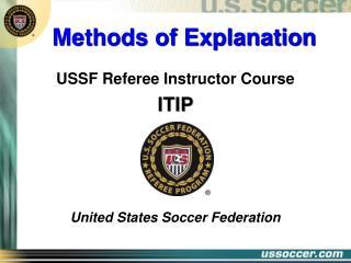 Methods of Explanation