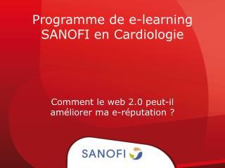 Programme de  e-learning SANOFI en Cardiologie