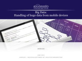 Big Data: Handling  of huge data from  mobile  devices