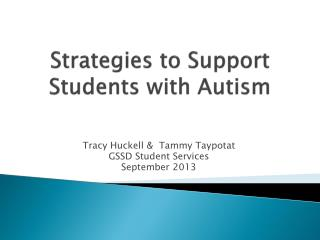 Strategies to  Support Students with Autism