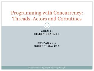 Programming with Concurrency: Threads, Actors and Coroutines