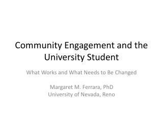Community Engagement and the University Student