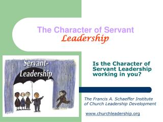 The Character of Servant Leadership