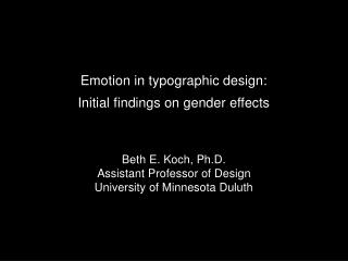 Emotion in typographic design:  Initial  findings on gender effects