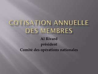 COTISATION ANNUELLE DES MEMBRES