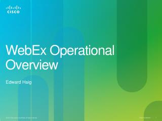 WebEx Operational Overview