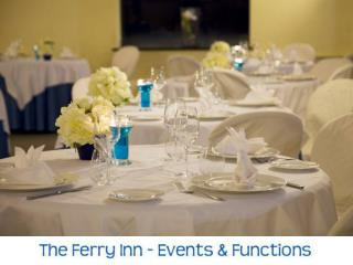The Ferry Inn - Events & Functions