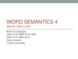 Word  semantics  4 DAY 29 –  nov 4,  2011