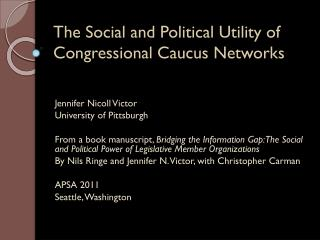 The Social and Political Utility of Congressional Caucus Networks
