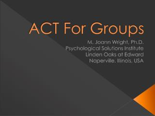 ACT For Groups