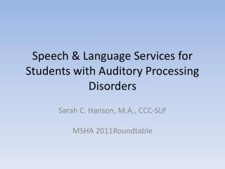 Speech & Language Services for Students with Auditory Processing Disorders