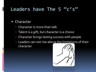 "Leaders have The 5 "" c's """