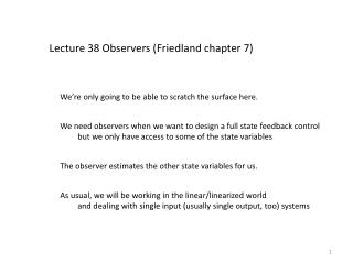 Lecture 38 Observers (Friedland chapter 7)