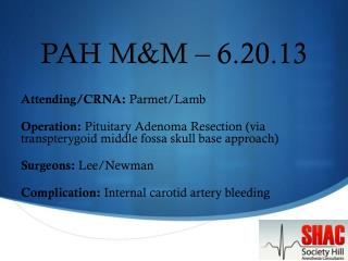PAH M&M – 6.20.13