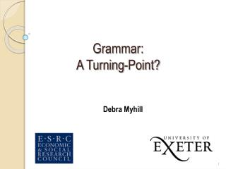 Grammar: A Turning-Point?