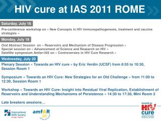 HIV cure at IAS 2011 ROME