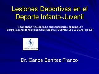 Lesiones Deportivas en el Deporte Infanto-Juvenil