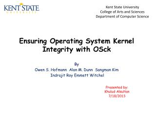 Ensuring Operating System Kernel Integrity with  OSck
