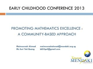 EARLY CHILDHOOD CONFERENCE 2013