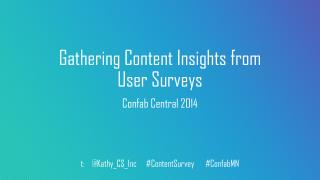 Gathering Content Insights from User  Surveys