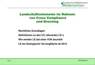 Landschaftselemente im Rahmen  von Cross Compliance u nd  Greening