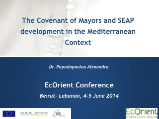 EcOrient  Conference  Beirut- Lebanon, 4-5 June  2014