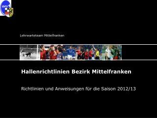 Hallenrichtlinien Bezirk Mittelfranken