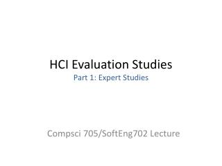 HCI Evaluation Studies Part 1: Expert Studies