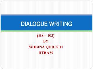 DIALOGUE WRITING