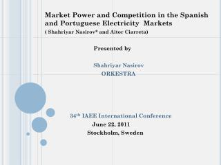 Market Power and Competition in the Spanish and Portuguese Electricity  Markets
