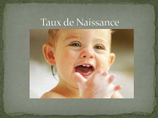 Taux  de Naissance