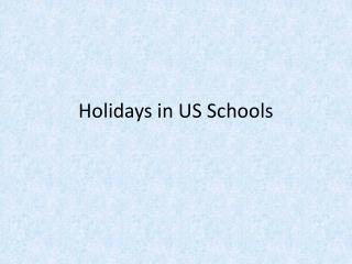 Holidays in US Schools