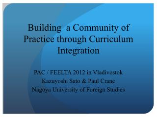 Building  a Community of Practic e through Curriculum Integration