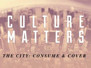 THE CITY : CONSUME & COVER