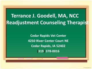 Terrance J. Goodell, MA, NCC Readjustment Counseling Therapist